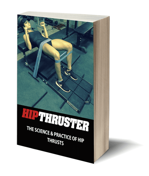 The Science of Hip Thrusts