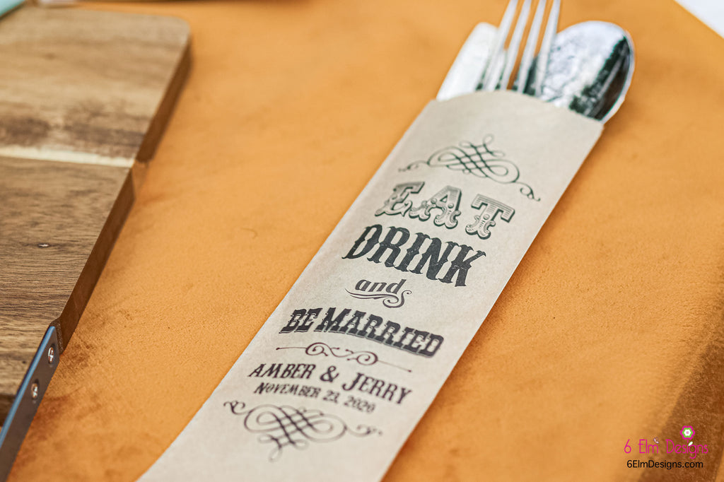 Eat Drink and Be Married Wedding Silverware Utensil Flatware Bags