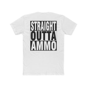 Straight Outta Ammo Men's T-shirt