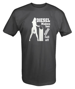 """Diesel Makes Her Clothes Fall Off "" T Shirt (6 colours available)"