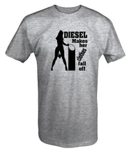 "Load image into Gallery viewer, ""Diesel Makes Her Clothes Fall Off "" T Shirt (6 colours available)"