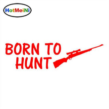 Load image into Gallery viewer, BORN TO HUNT Sticker
