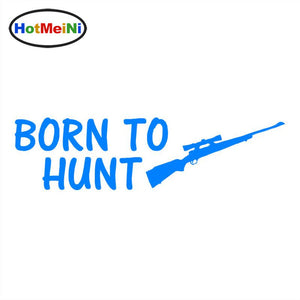 BORN TO HUNT Sticker