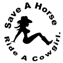 Load image into Gallery viewer, Save A Horse Ride A Cowgirl Sticker