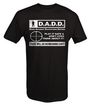 "Load image into Gallery viewer, Dads Against Daughters Dating T-shirt ""No warning Shot"""