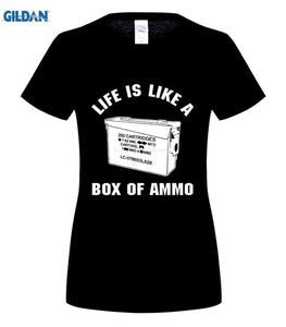 Life Is Like A Box Of Ammo T-shirt Men & Women