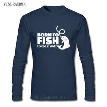 Load image into Gallery viewer, Born To Fish Forced To Work long sleeve T-shirt