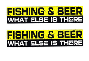 """Fishing & Beer What Else Is There"" Decal/Sticker"