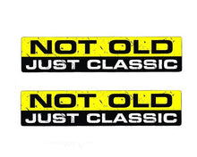 "Load image into Gallery viewer, ""Not Old, Just Classic"" Decal/Sticker"