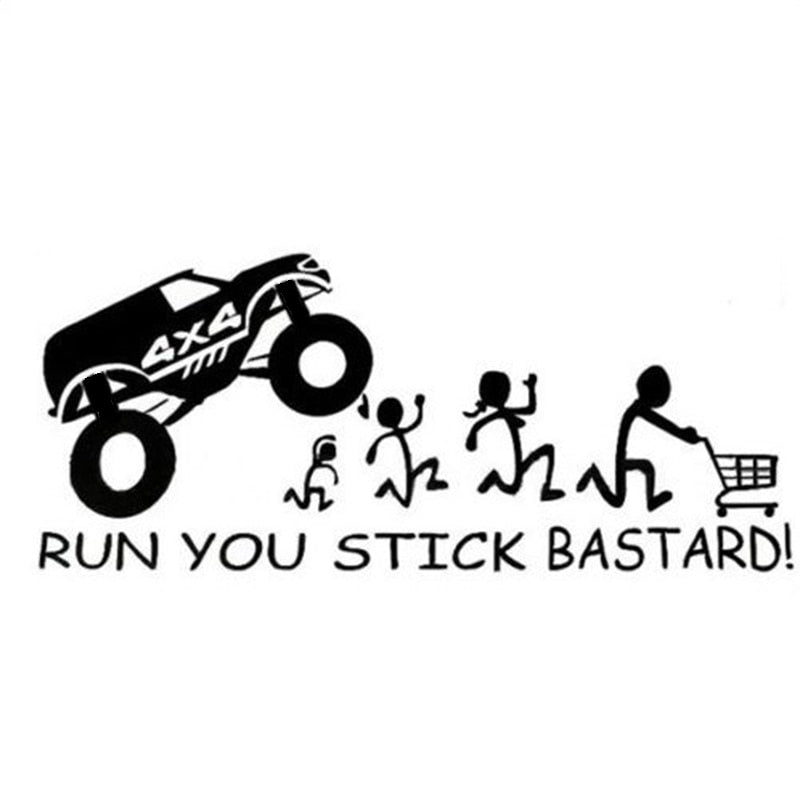 Run You Stick Bastards! Vinyl Die-Cut Sticker