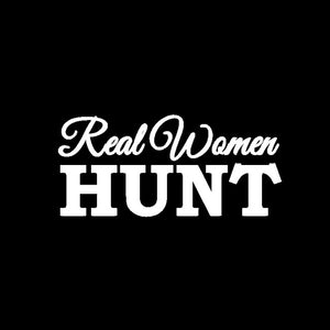 """Real Women Hunt"" Vinyl Car Sticker/Decal"