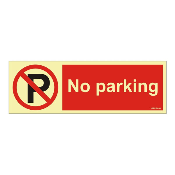 Glow in The Dark No Parking Sign Board