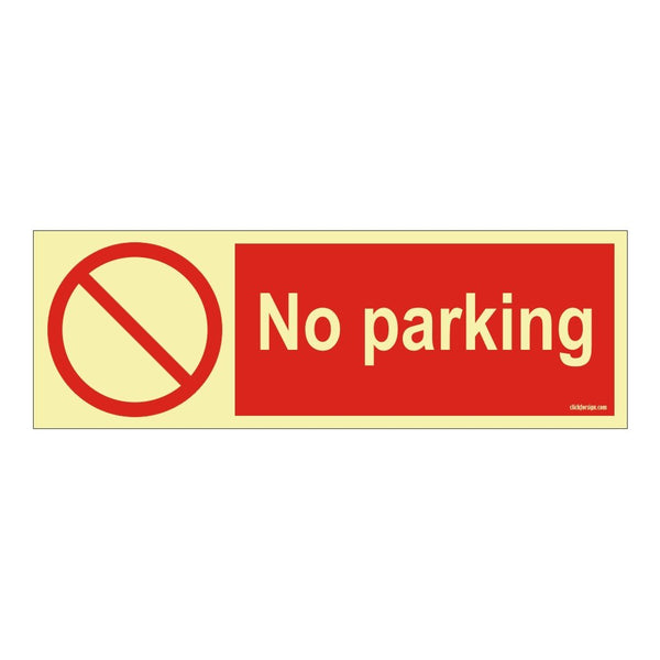 Glow in The Dark No Parking Prohibition Sign Board