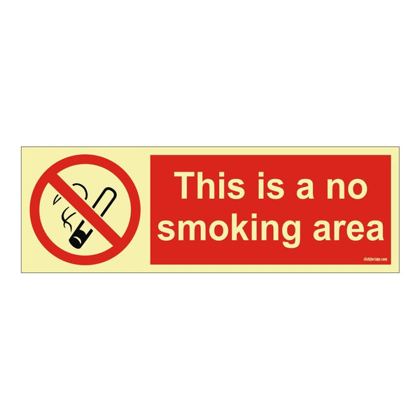 Glow in No Smoking in this area Prohibition Sign Board