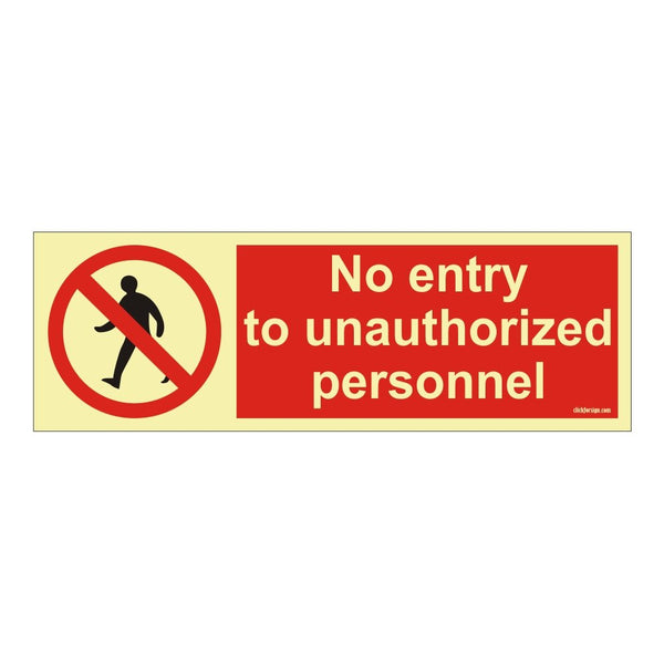 Glow in Dark No Entry  to unauthorized person Sign Board