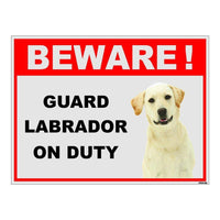 Beware of Guard Labrador on Duty Sign Board for walls ,doors and Gates