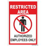 Restricted Area Authorized Employee Only Sign Board, 200 x 150 mm