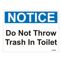 Notice warning Do not Throw trash in toilet OSHA Safety Sign Board