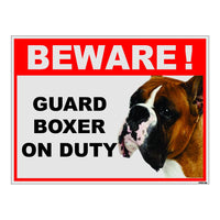 Beware of Guard Boxer on Duty Sign Board for walls , doors and Gates
