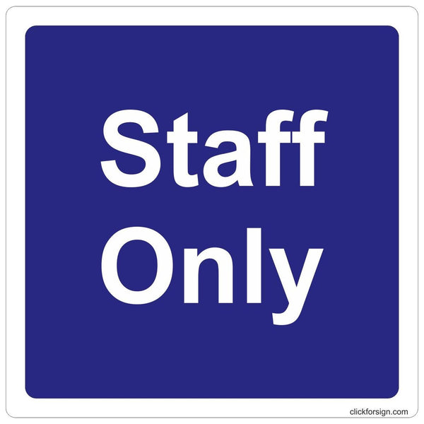 Staff Only Sign Board for walls and doors