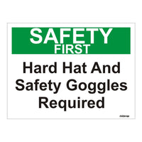 Safety First Hard Hat and Safety Goggles Required OSHA Safety Sign Board
