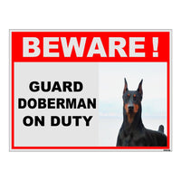 Beware of Doberman on Duty Sign Board for walls ,doors and Gates