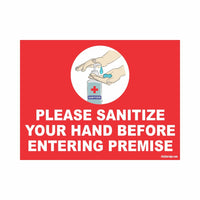 COVID Special Please Sanitize Your Hand Before Entering Premise Signboard