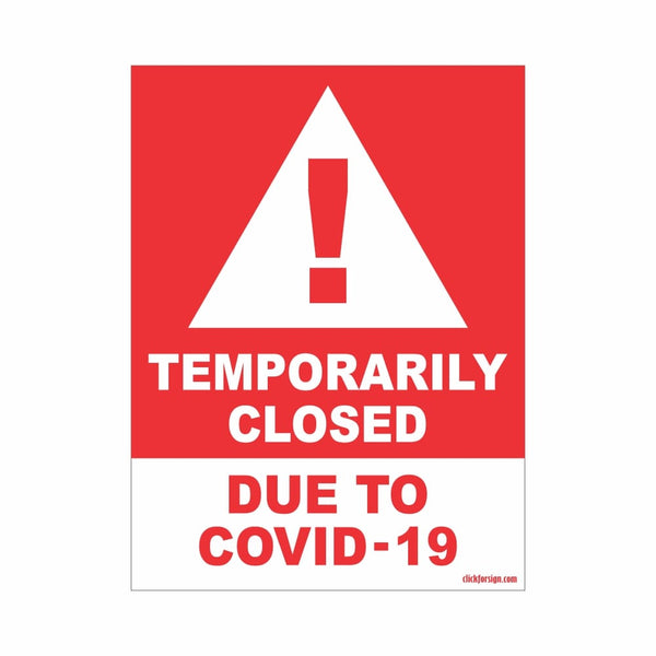Temporarily Closed Due To Covid-19 signboard