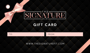 The Signature Fit Gift Card - The Signature Fit