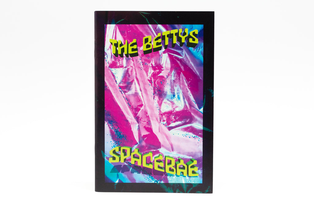 The Bettys SpaceBae Zine