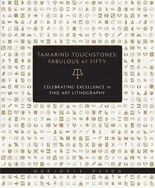 Tamarind Touchstones: Fabulous at Fifty: Creating Excellence in Fine Art Lithography