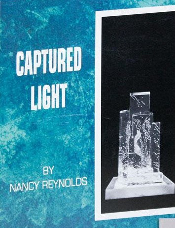 Nancy Reynolds: Captured Light: Sculptures in Clear Acrylic