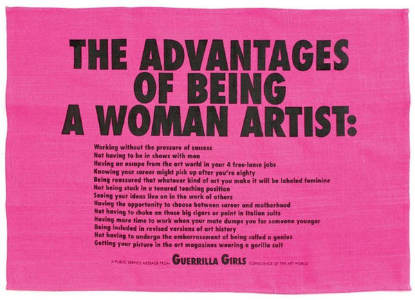 """Advantages of Being a Woman Artist"" Tea Towel x Guerrilla Girls"
