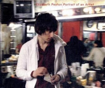 Elizabeth Peyton: Portrait of an Artist