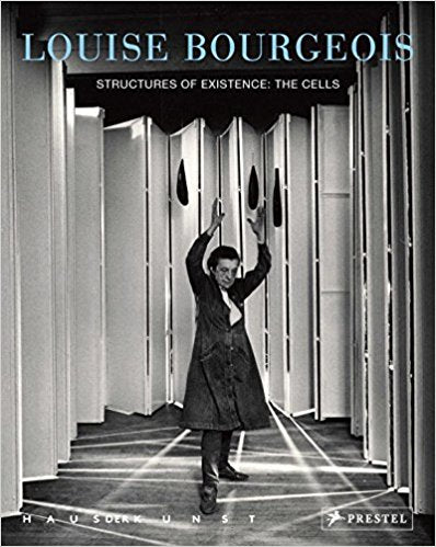 Louise Bourgeois—Structures of Existence: The Cells