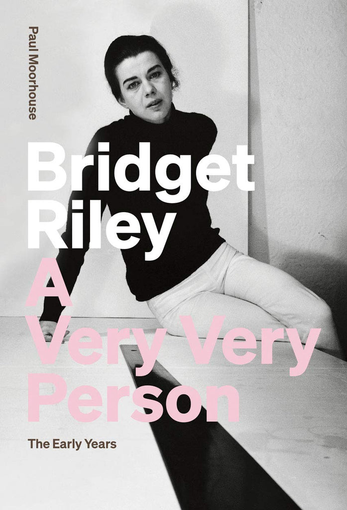Bridget Riley: A Very Very Person: The Early Years