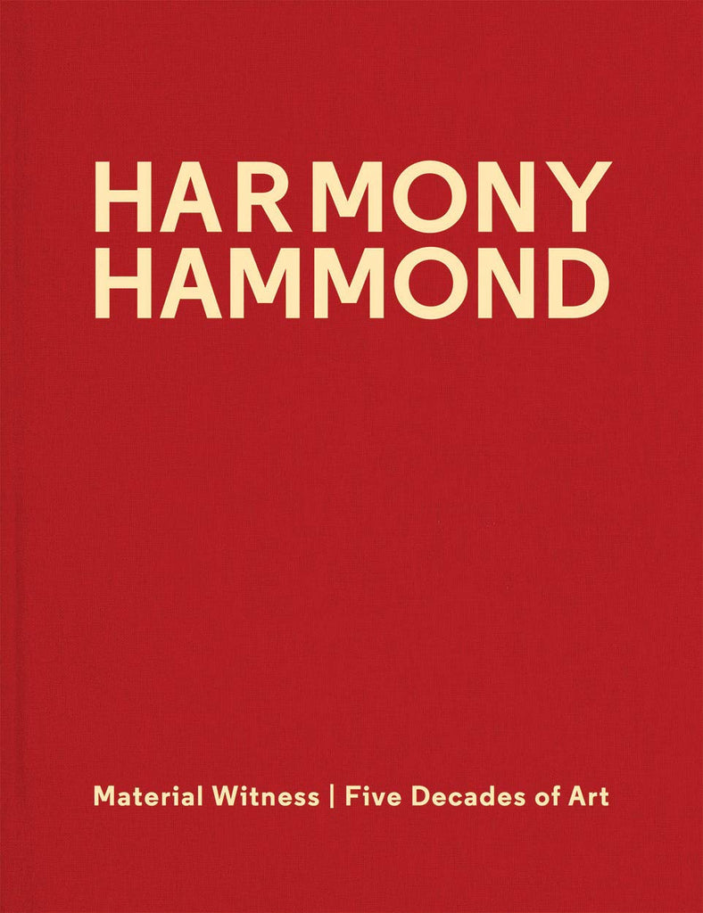 Harmony Hammond: Material Witness: Five Decades of Art