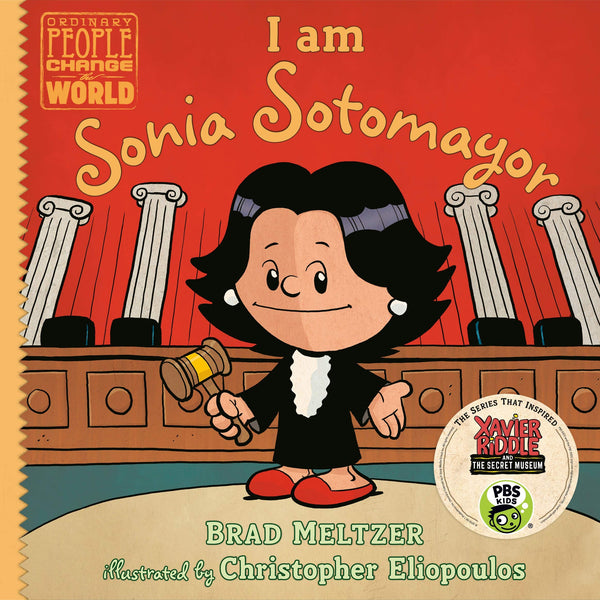 I am Sonia Sotomayor (Ordinary People Change the World)