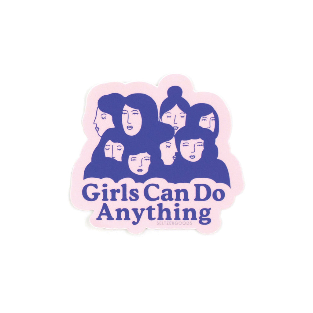 Girls Can do Anything Sticker