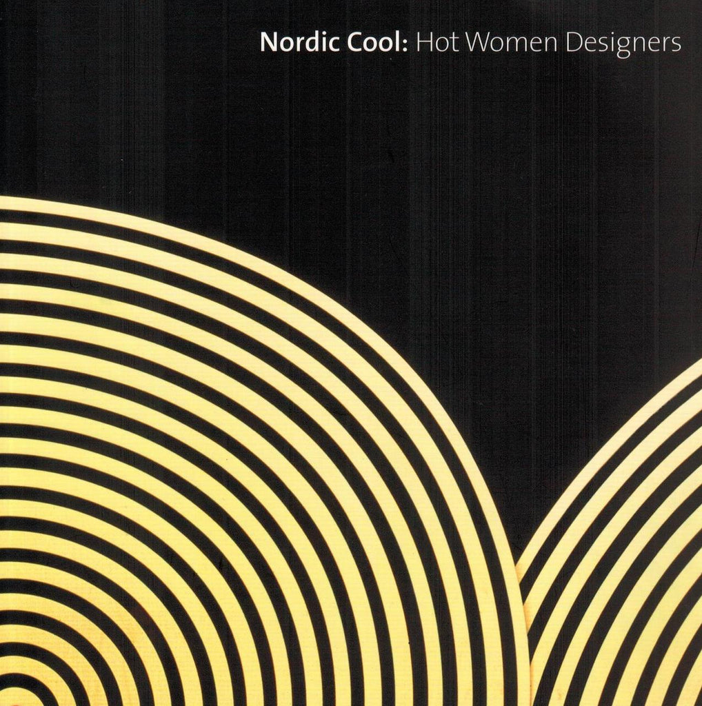 Nordic Cool: Hot Women Designers
