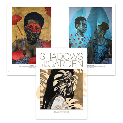 Delita Martin: Shadows in the Garden
