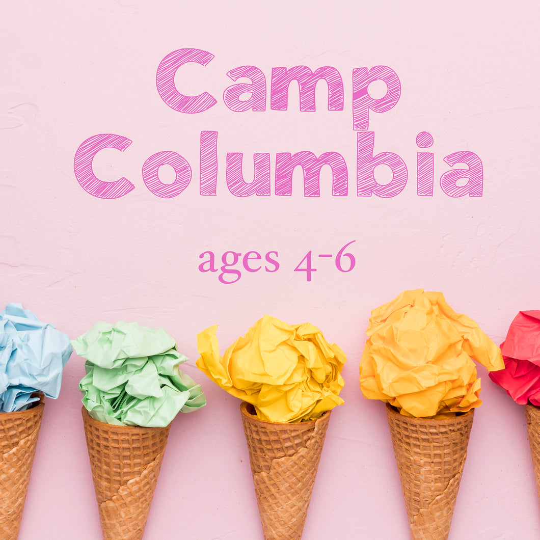 Camp Columbia (ages 4-6) - Arts & Crafts Summer Camp