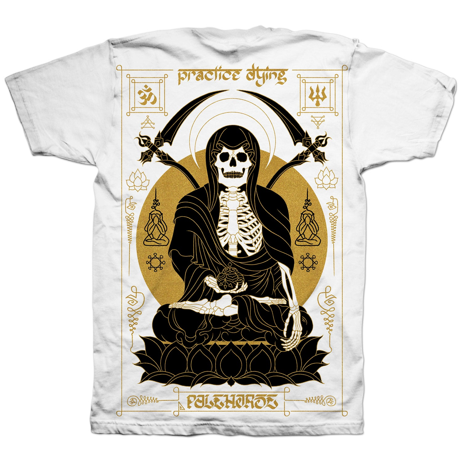 T-shirt: 'Practice Dying' White