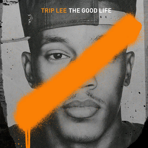 Reach Records Trip Lee 'The Good Life'