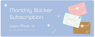 Join our Monthly Sticker Subscription Club