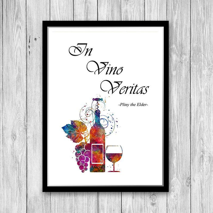 In Vino Veritas - Quote Print