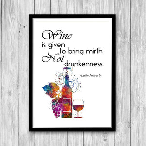 Latin Proverb - Wine is given to bring mirth not drunkenness - quote art print - PrintsFinds