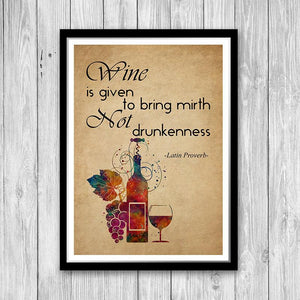 Wine is given to bring mirth not drunkenness - Latin Proverb Wall Art for Wine Bar, Rustic Kitchen Decor - PrintsFinds