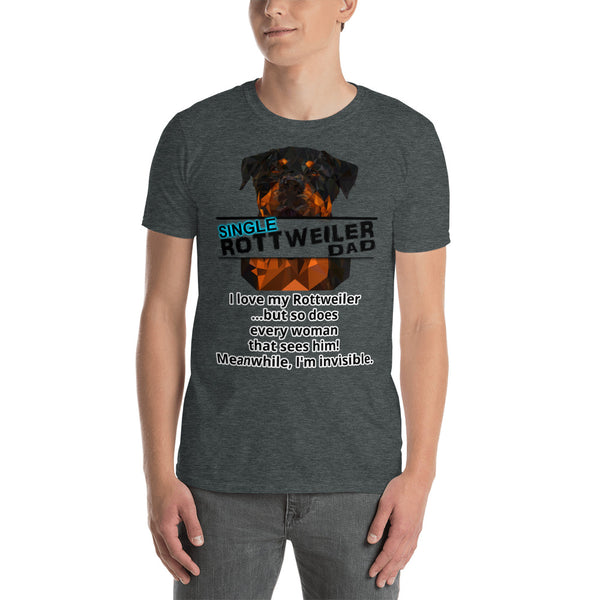 SINGLE Rottweiler Dad Invisible Man T-Shirt Short Sleeve - Rottweiler POV