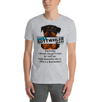 SINGLE Rottweiler Dad Brush My Girl's Hair T-Shirt Short-Sleeve - Rottweiler POV